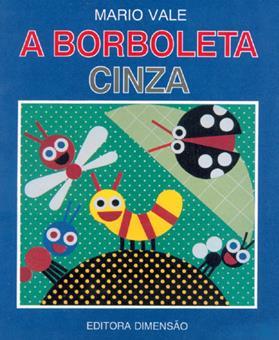 Livro A borboleta cinza