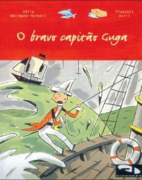 Livro O bravo Capitão Guga