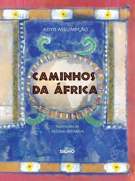Livro Caminhos da África