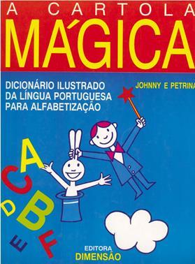 Livro A Cartola Mágica