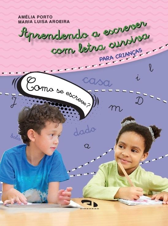 Livro Coleção Girassol - Aprendendo a escrever com letra cursiva