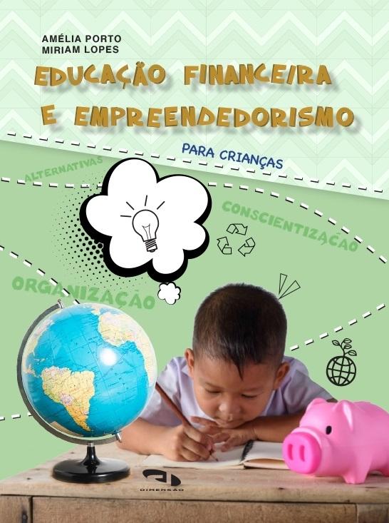 Livro Coleção Girassol - Educação Financeira e Empreendedorismo