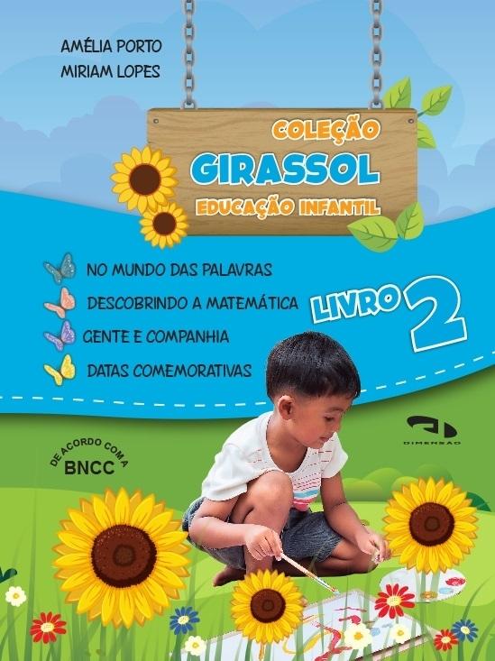 Livro Coleção Girassol - Educação Infantil Livro 2