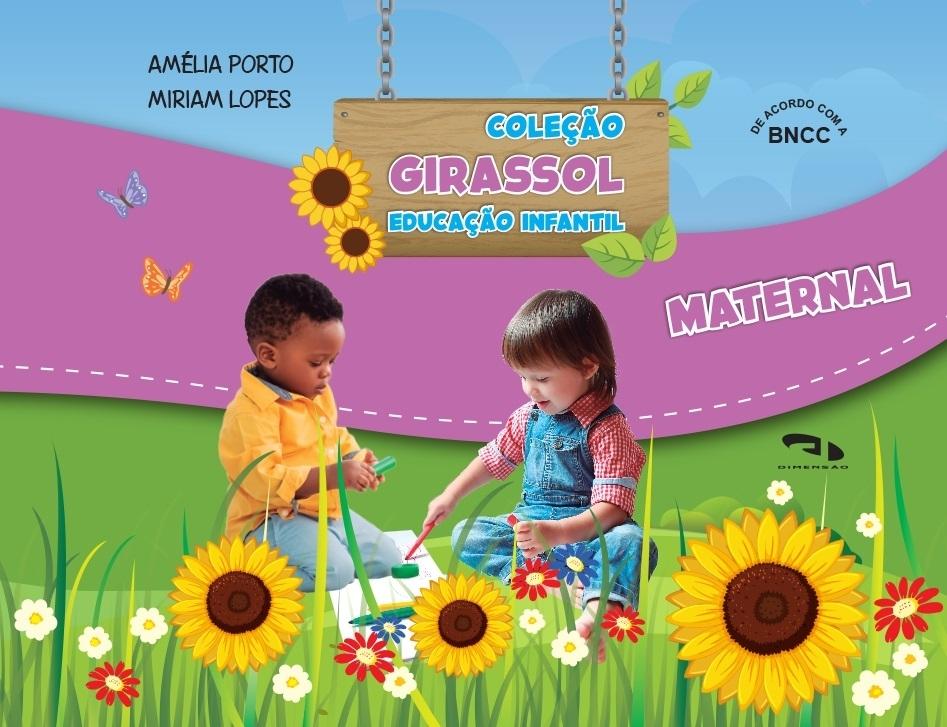 Livro Coleção Girassol - Educação Infantil Maternal