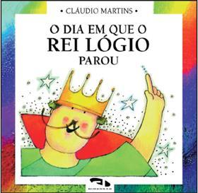 Livro O dia em que o Rei Lógio parou