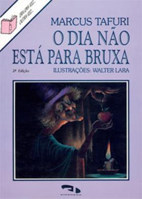 Livro O dia não está para bruxa