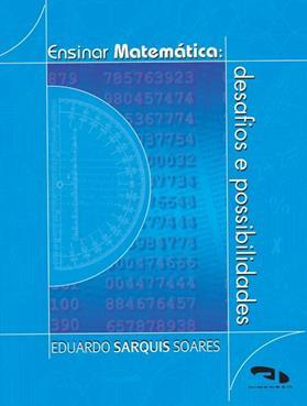 Livro Ensinar Matemática: Desafios e Possibilidades