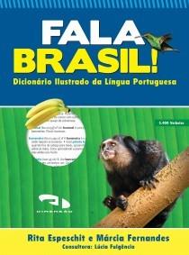 Livro Fala Brasil! Dicionário Ilustrado da Língua Portug