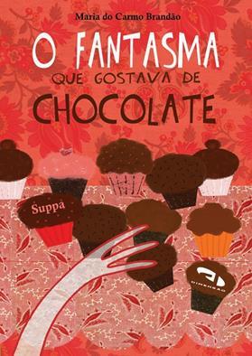 Livro O fantasma que gostava de chocolate
