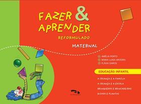 Livro Fazer e Aprender - Reformulado Maternal