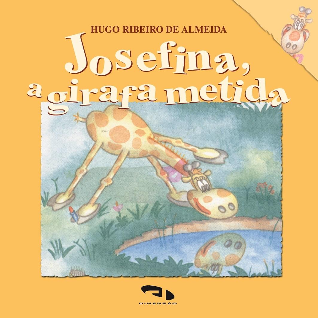 Josefina, a girafa metida