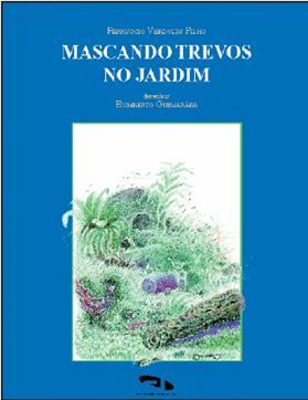 Livro Mascando trevos no jardim