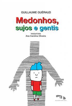 Livro Medonhos, sujos e gentis