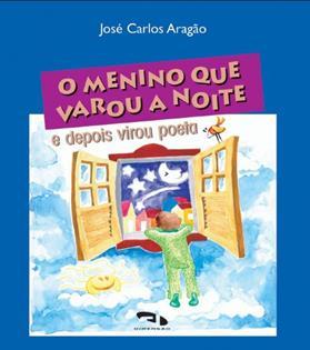 Livro O menino que varou a noite e virou poeta