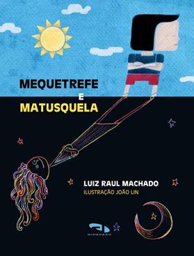 Livro Mequetrefe e Matusquela
