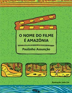 Livro O nome do filme é Amazônia