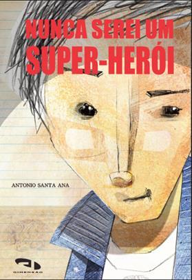 Livro Nunca serei um super-herói