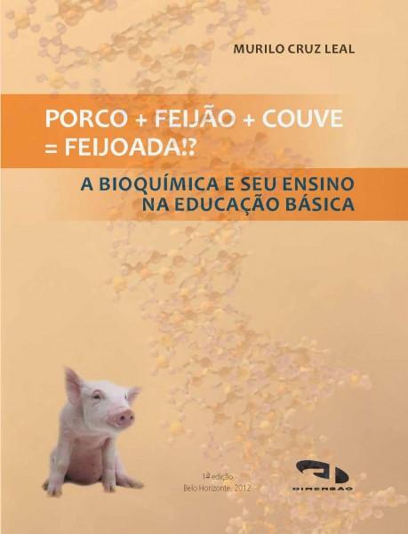 Livro Porco + Feijão + Couve = Feijoada?