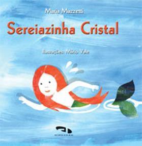Livro Sereiazinha Cristal