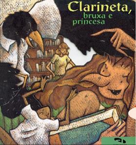 Clarineta, bruxa e princesa