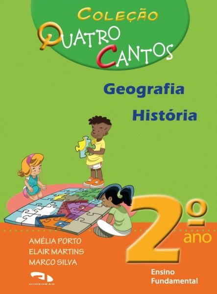 Coleção Quatro Cantos - Geografia e História - 2º ano