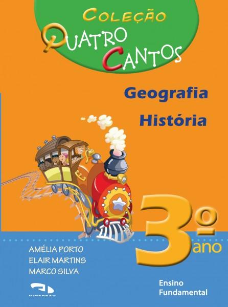 Coleção Quatro Cantos - Geografia e História - 3º ano