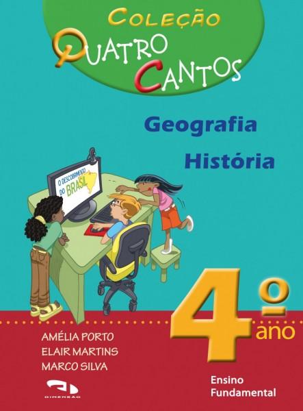 Coleção Quatro Cantos - Geografia e História - 4º ano