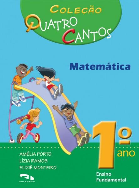 Coleção Quatro Cantos - Matemática - 1º ano