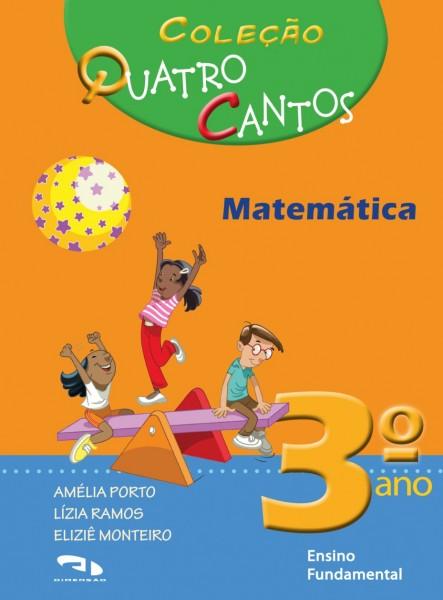 Coleção Quatro Cantos - Matemática - 3º ano