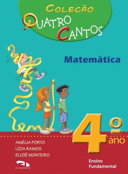 Coleção Quatro Cantos - Matemática - 4º ano