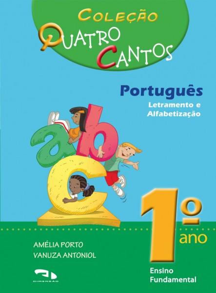 Coleção Quatro Cantos - Português - 1º ano