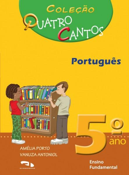 Coleção Quatro Cantos - Português - 5º ano