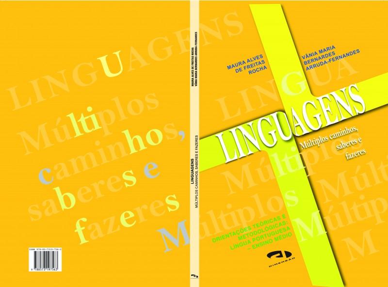 Linguagens: múltiplos caminhos, saberes e fazeres