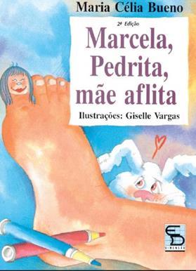 Marcela, Pedrita, mãe aflita