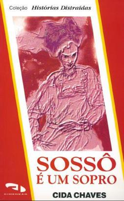 Sossô é um sopro