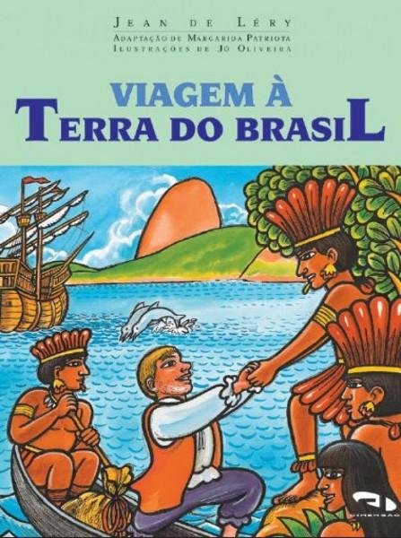 Viagem à Terra do Brasil