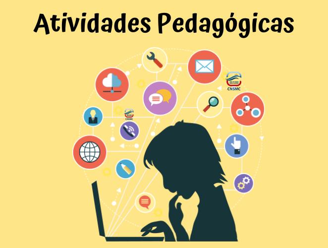 Atividades Pedagógicas - 22/04 a 15/05
