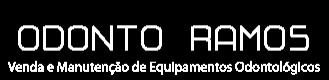 Odonto Ramos - Venda e Manutenção de Equipamentos Odontológicos