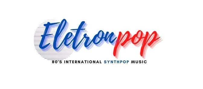 EletronPop - 80's International Synthpop Pop Music